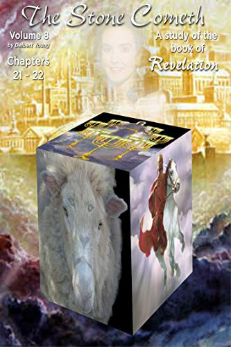 The Revelation of Jesus Christ Volume 8