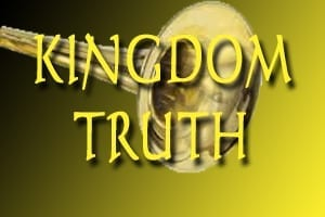Kingdom Truth