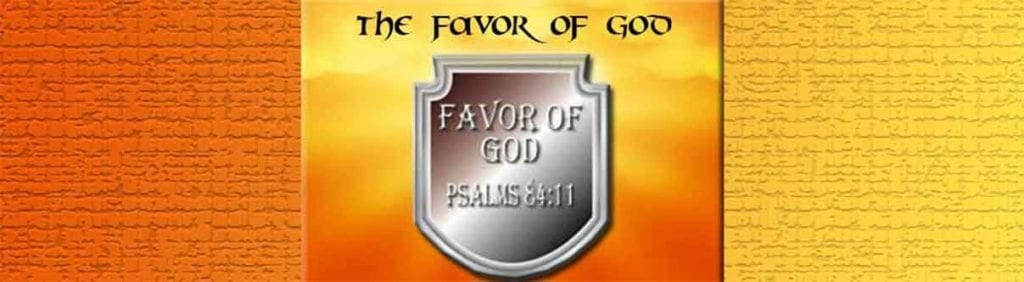 Favor of God sermons