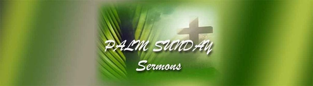 Palm Sunday sermons
