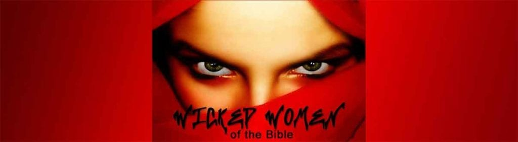 Wicked Women sermons